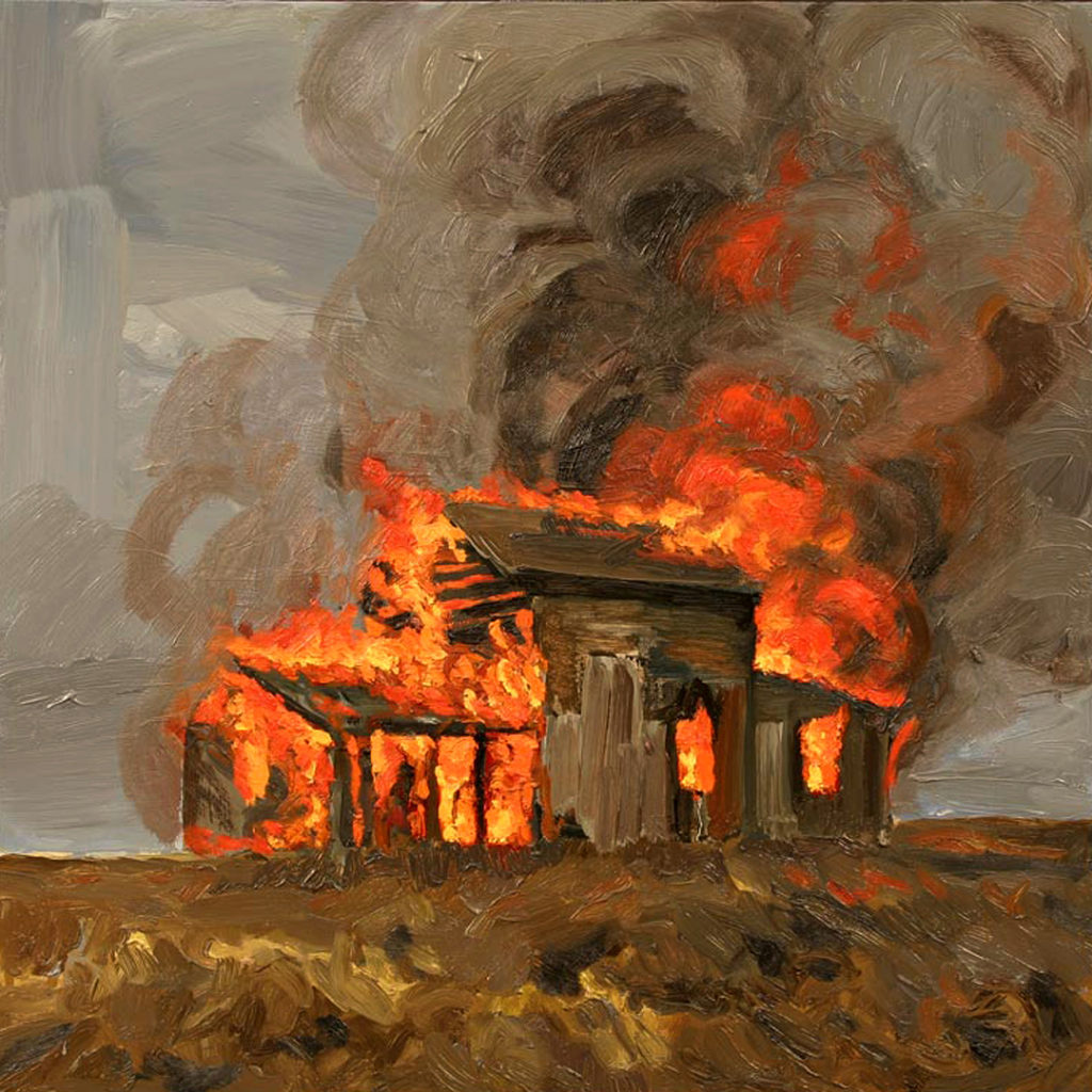 "House Fire | Jeff Nye, 2008 | oil on hardboard | 24"" x 24"""